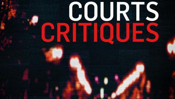 LA 10e ÉDITION DE COURTS CRITIQUES AU CSE17